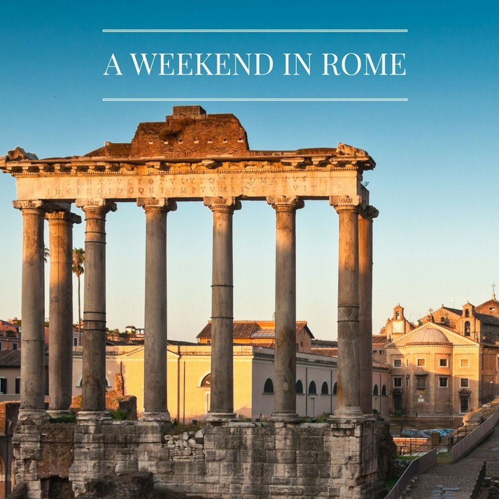 A weekend in Rome