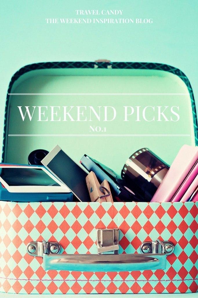 Weekend Picks No.1