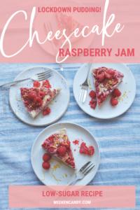 pinnable image of raspberry jam cheesecake recipe